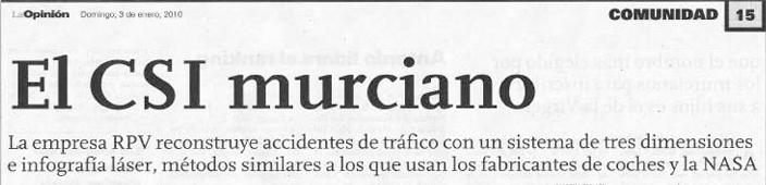 El CSI Murciano. Artículo del periódico «La Opinión» el día 3 de enero del 2010.
